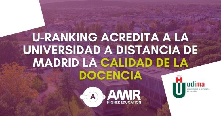 U-Ranking acredita a la Universidad a Distancia de Madrid (UDIMA) la calidad de la docencia